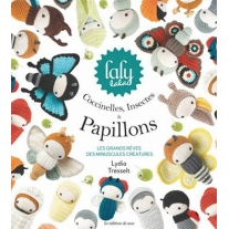 COCCINELLES INSECTES & PAPILLONS - LALY LALA - AMIGURUMIS A CROCHETER