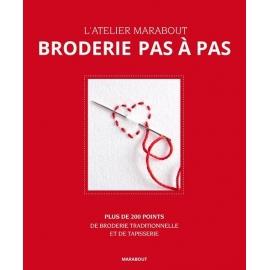 BRODERIE PAS A PAS - L'ATELIER MARABOUT