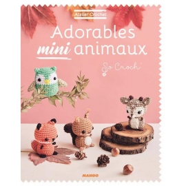 Adorables mini animaux - So croch