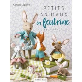 Petits animaux en feutrine - Corinne Lapierre